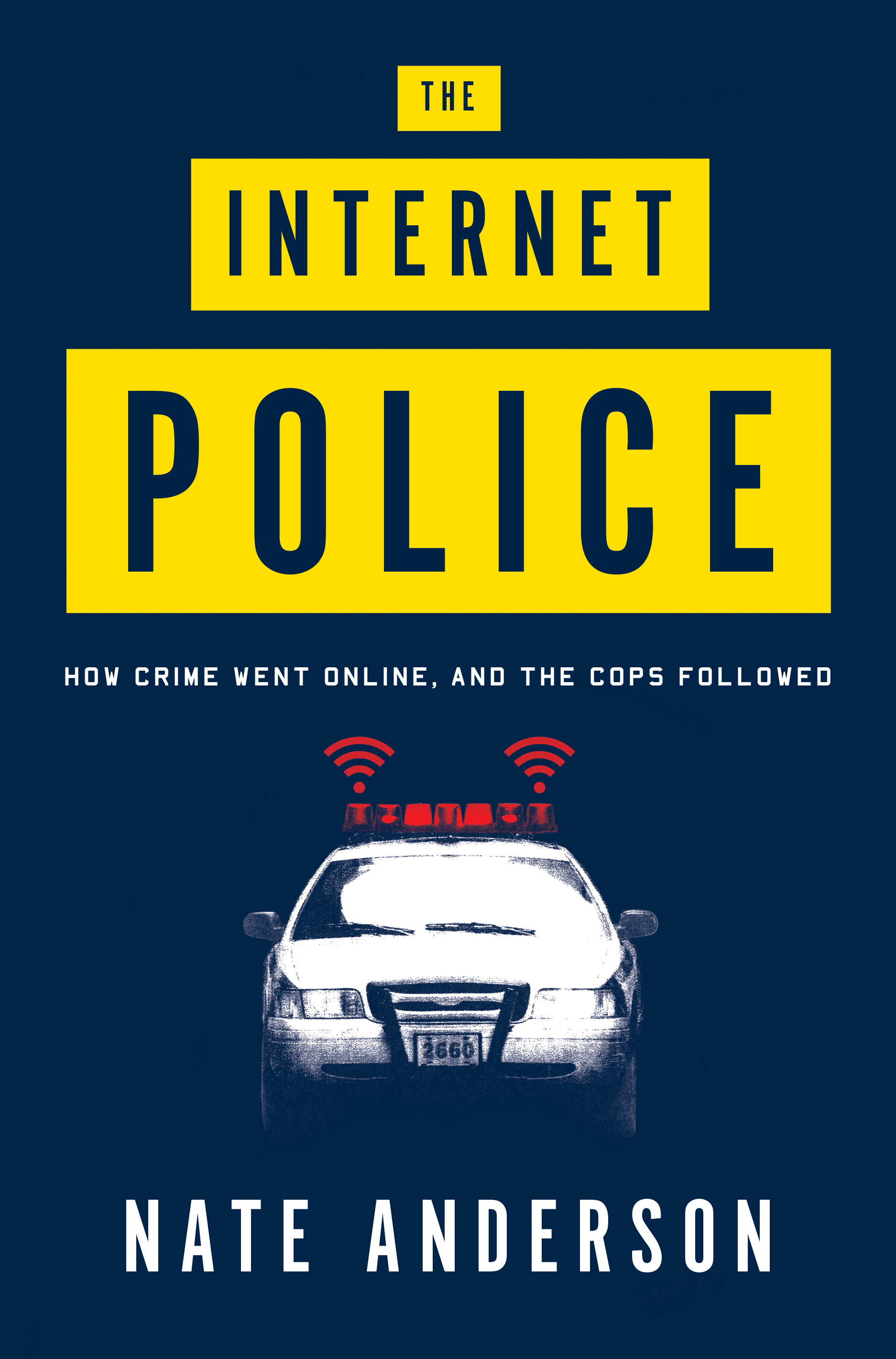Internet Police by Nate Anderson